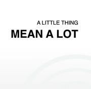 """นิทรรศการ """"A little think Mean a lot"""""""