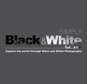 """นิทรรศการภาพถ่ายไร้สีสันครั้งที่ 9 """"ก็แค่...ขาวดำ"""" (Simply Black & White)"""