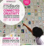 """นิทรรศการ """"Connected Creativity"""""""