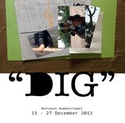 """นิทรรศการ """"DIG"""""""