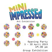 """นิทรรศการ """"Mini Impressed"""""""