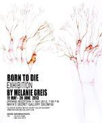 """นิทรรศการ """"Born To Die"""""""