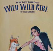 """นิทรรศการ """"Wild Wild Girl"""""""