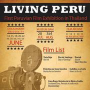"""เทศกาลภาพยนตร์เปรู """"Living Peru"""""""