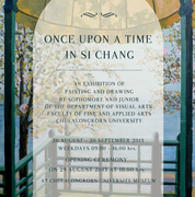 """นิทรรศการ """"Once Upon a Time in Si Chang"""""""