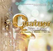 """คอนเสิร์ต """"Quatuor"""""""