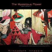 """นิทรรศการ """"บุษบาซ่อนเงา"""" (The mysterious flower)"""
