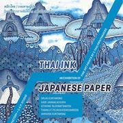 """นิทรรศการภาพพิมพ์ """"หมึกไทย   กระดาษญี่ปุ่น"""" (Thai Ink   Japanese Paper)"""