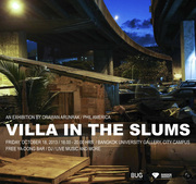 """นิทรรศการ """"VILLA IN THE SLUMS"""""""