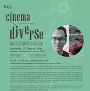 """เทศกาลภาพยนตร์คัดสรร """"Cinema Diverse: Director's Choice"""""""
