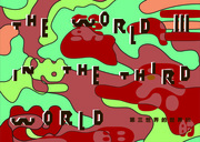 """นิทรรศการ """"The World III in the Third World"""""""