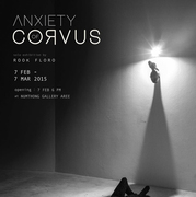 """นิทรรศการ """"ANXIETY OF CORVUS"""""""