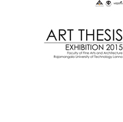 """นิทรรศการผลงานศิลปะนิพนธ์ """"Art Thesis Exhibition"""""""