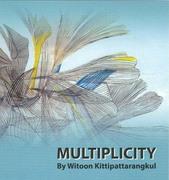 """นิทรรศการศิลปะ """"หลากหลายลีลา"""" (MULTIPLICITY)"""