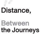"""นิทรรศการ """"Distance,Between the Journeys"""""""