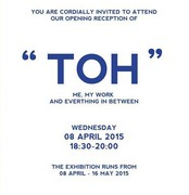 "นิทรรศการ ""TOH : ME, MY WORK AND EVERYTHING IN BETWEEN"""