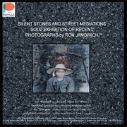 "นิทรรศการ ""Silent Stones and Street Mediations"""