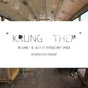 """นิทรรศการ """"กรุง-เทพ"""" (Krung-Thep)"""