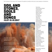 "นิทรรศการ ""Soil and Stones, Souls and Song"""