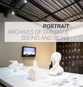 """นิทรรศการ """"ภาพเหมือน [ บันทึกสนทนา : การเห็นและเป็นอยู่ ]"""" (Portrait (Archives of Dialogue: Seeing and Being)"""