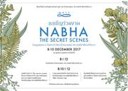 "งาน ""NABHA : The Secret scenes"""