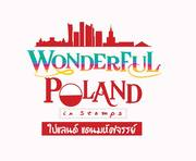 """นิทรรศการ """"โปแลนด์แดนมหัศจรรย์"""" (Wonderful Poland in Stamps)"""