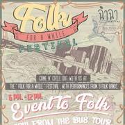 """งาน """"Folk for a while' Festival"""""""