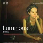 """นิทรรศการ """"นัยแสง"""" (Luminous)"""