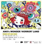 """นิทรรศการ """"ANO's WONDER 'HORROR' LAND"""""""