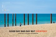 "นิทรรศการ ""GOOD DAY BAD DAY BUT EVERYDAY"""