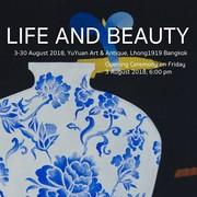 """นิทรรศการ """"ชีวิตและความงาม"""" (Life and Beauty)"""