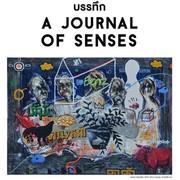 """นิทรรศการ """"บรรทึก"""" (A journal of senses)"""
