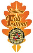 11th Annual Cadillac Fall Festival