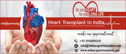 New hope to patients suffering from massive heart failure: Affordable Heart Transplant in India