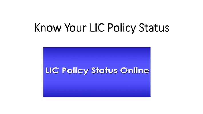 Know Your LIC Policy Status