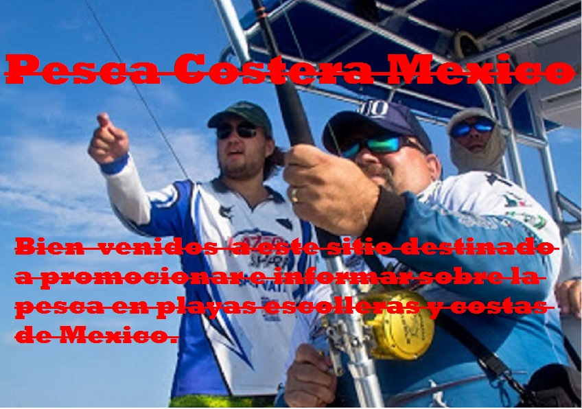 Pesca Costera Mexcico.