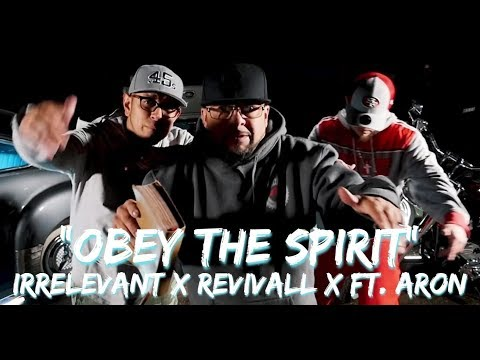"NEW Christian Rap - iRRELEVANt X REVIVALL X Ft. ARON ""OBEY THE SPIRIT"" (@ChristianRapz)"