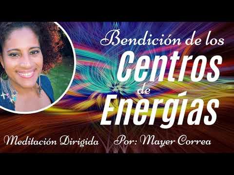 MEDITACIÓN BENDICIÓN DE LOS CENTROS DE ENERGIA