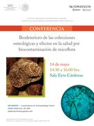 """CONFERENCIA """"BIODETERIORO DE LAS COLECCIONES OSTEOLÓGICAS Y SUS EFECTOS EN LA SALUD POR BIOCONTAMINACION DE MICOFLORA"""""""