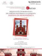 Arqueología Antropológica del Periodo Posterior a la Conquista Hispana en Mesoamérica