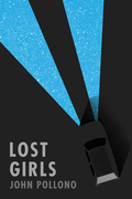 Lost Girls by John Pollono