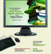 National Workshop on Building Open Access Digital Libraries of PhD Theses Using Nitya D'Arch.  November 2  - 3, 2010