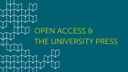 Open Access and the University Press