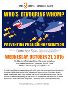 Who's Devouring Whom?: Preventing Publishing Predation Dorothea Salo, Faculty Associate, School of Library and Information Studies, UW Madison