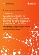 Los datos abiertos en el contexto de un nuevo sistema de comunicación y evaluación científica