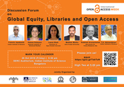Discussion Forum on Global Equity, Libraries and Open Access