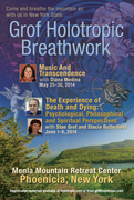 The Experience of Death and Dying with Stan Grof, Holotropic Breathwork retreat