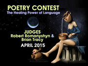 """POETRY CONTEST: """"The Healing Power of Language"""" - Judged by Robert Romanyshyn and Brian Michael Tracy"""