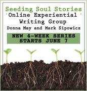 Seeding Soul Stories Writing Group Starts June 7
