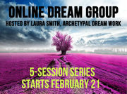 Dream Group with Laura Smith/Archetypal DreamWork